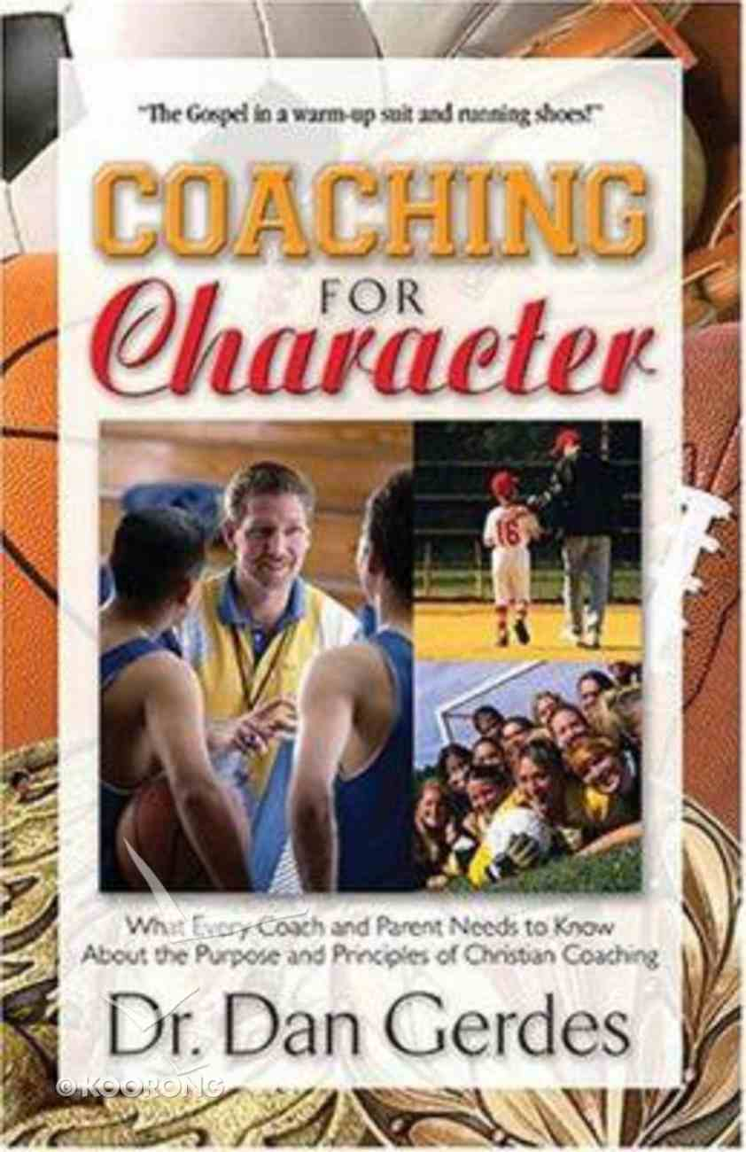 Coaching For Character Paperback