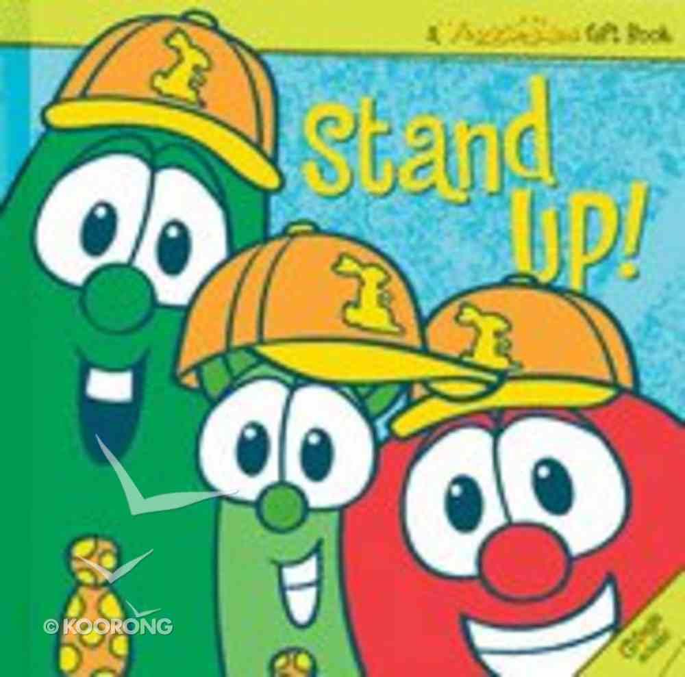 Stand Up! (With Audio CD) (Veggie Tales (Veggietales) Series) Hardback