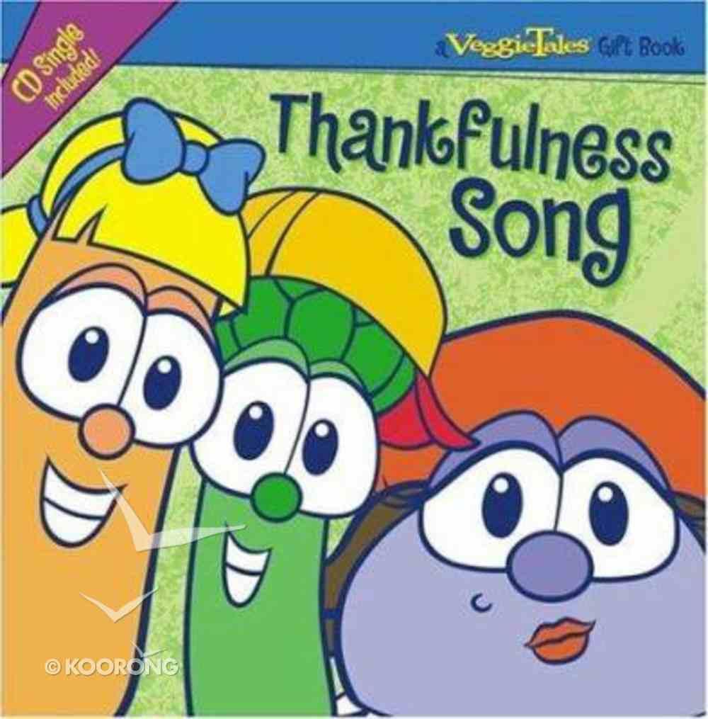 Thankfulness Song (With Audio CD) (Veggie Tales (Veggietales) Series) Hardback