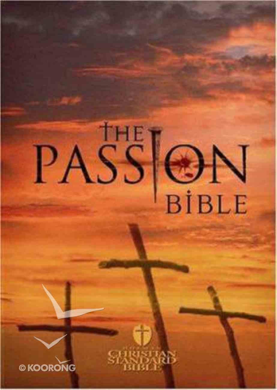 HCSB Passion Bible Paperback