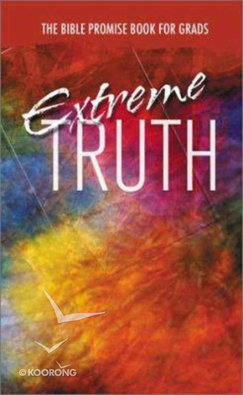 Extreme Truth Paperback