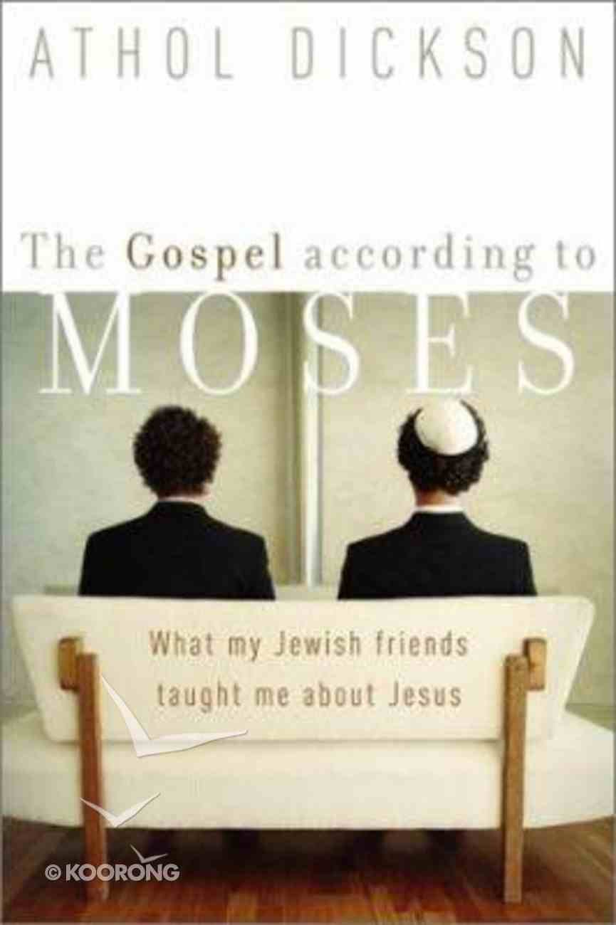 The Gospel According to Moses Paperback