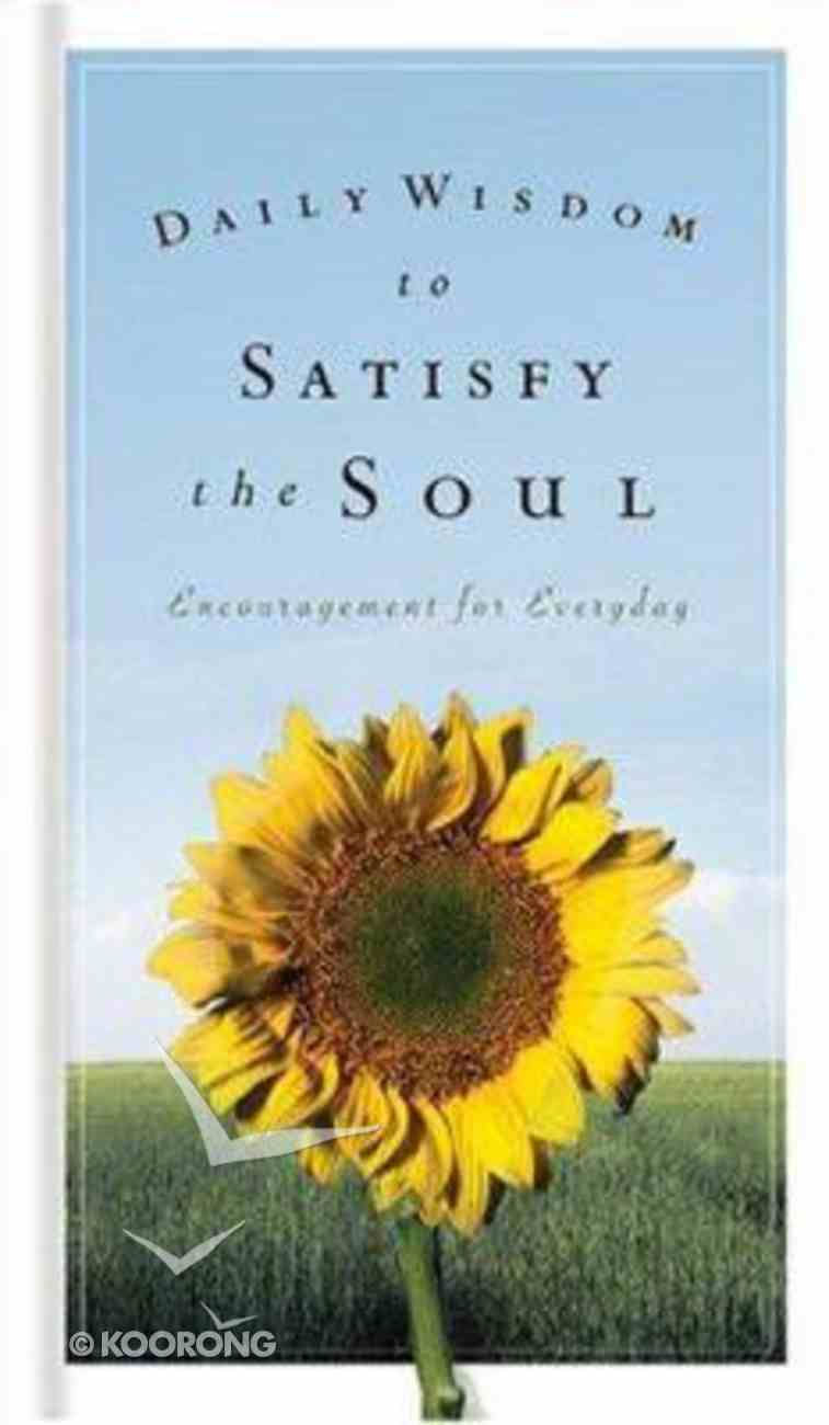 Daily Wisdom to Satisfy the Soul Hardback