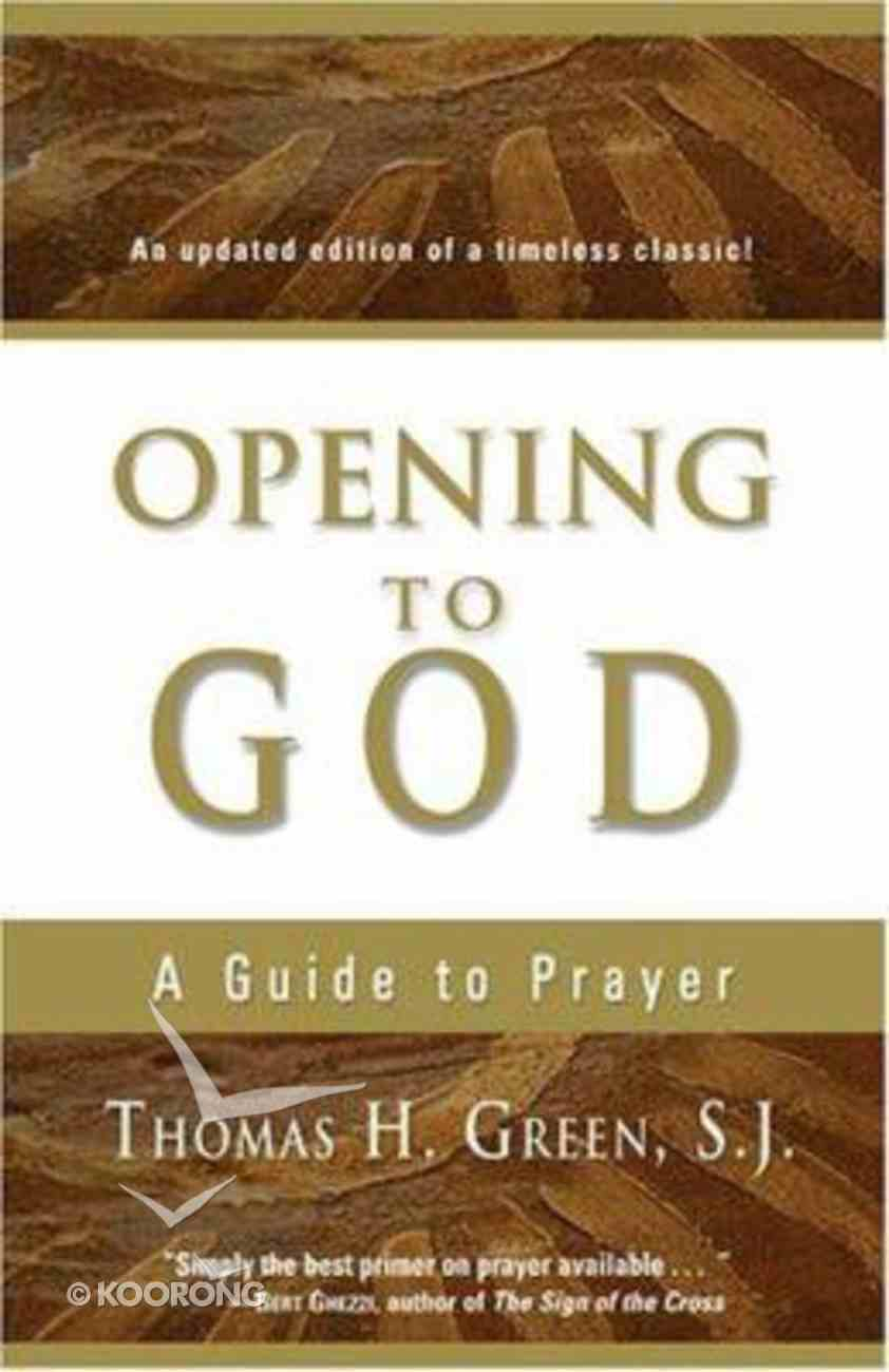 Opening to God Paperback