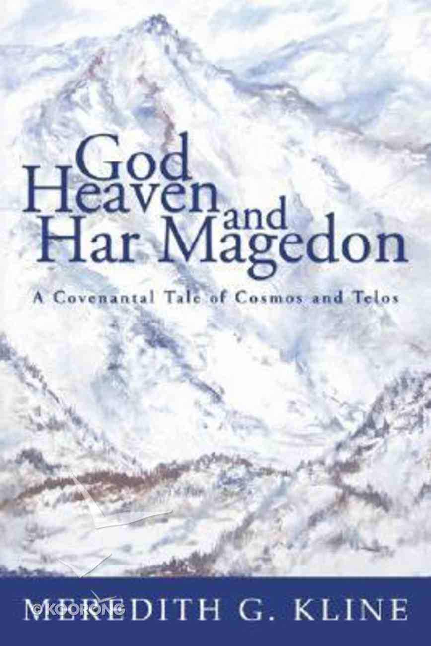 God, Heaven and Har Magedon Paperback
