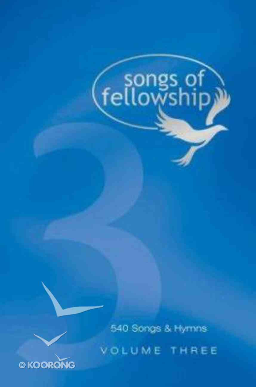 Songs of Fellowship 3 Music Edtn Hardback