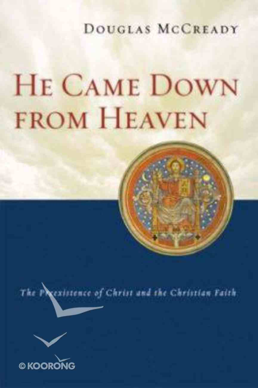 He Came Down From Heaven Paperback