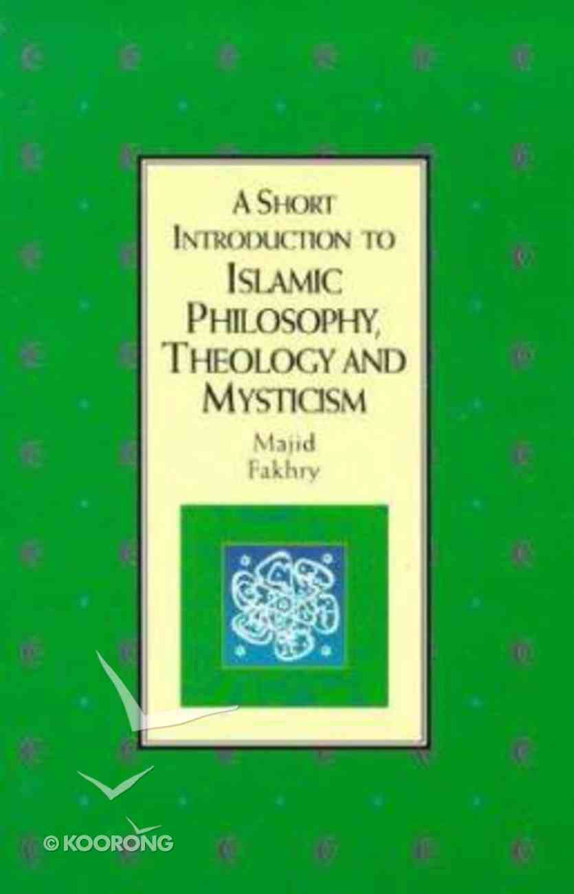 Short Introduction to Islamic Philosophy Paperback