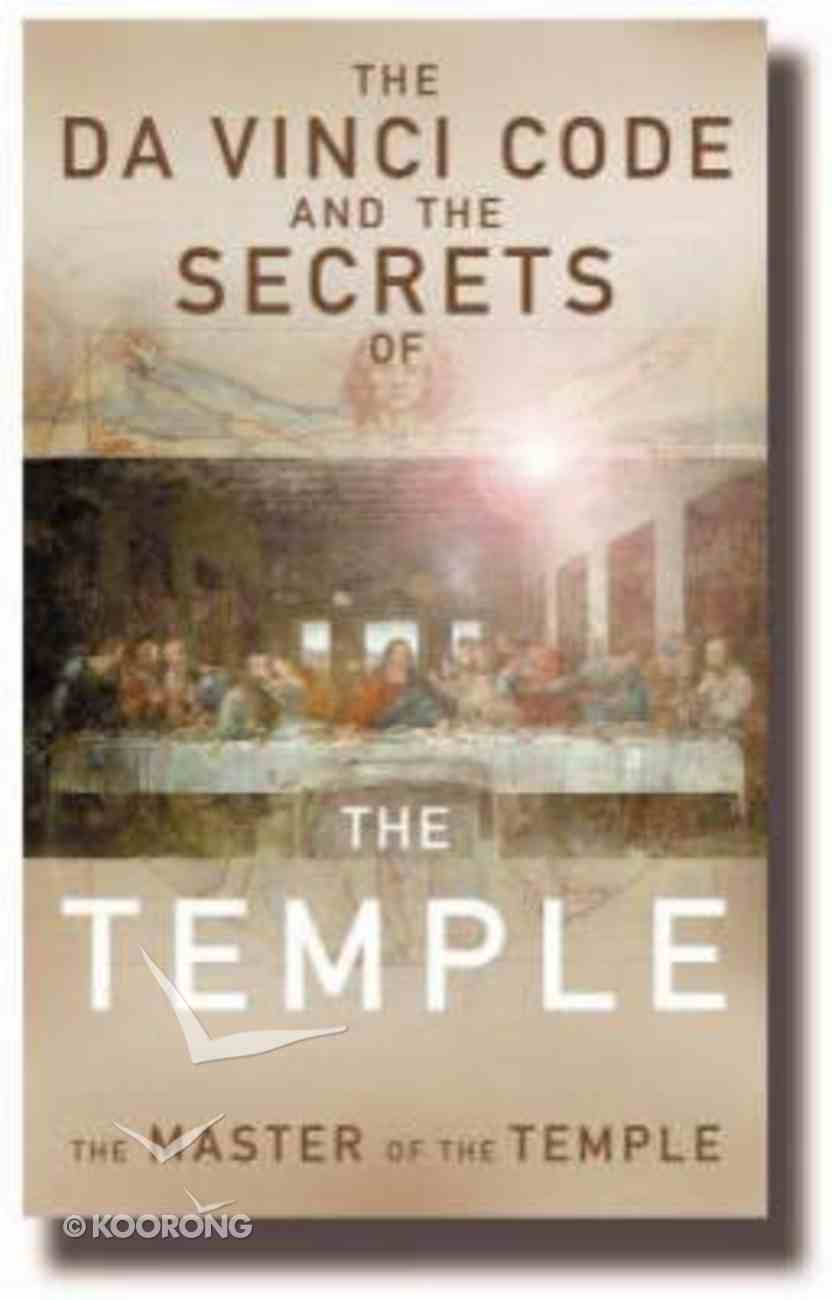 The Da Vinci Code and the Secrets of the Temple Paperback