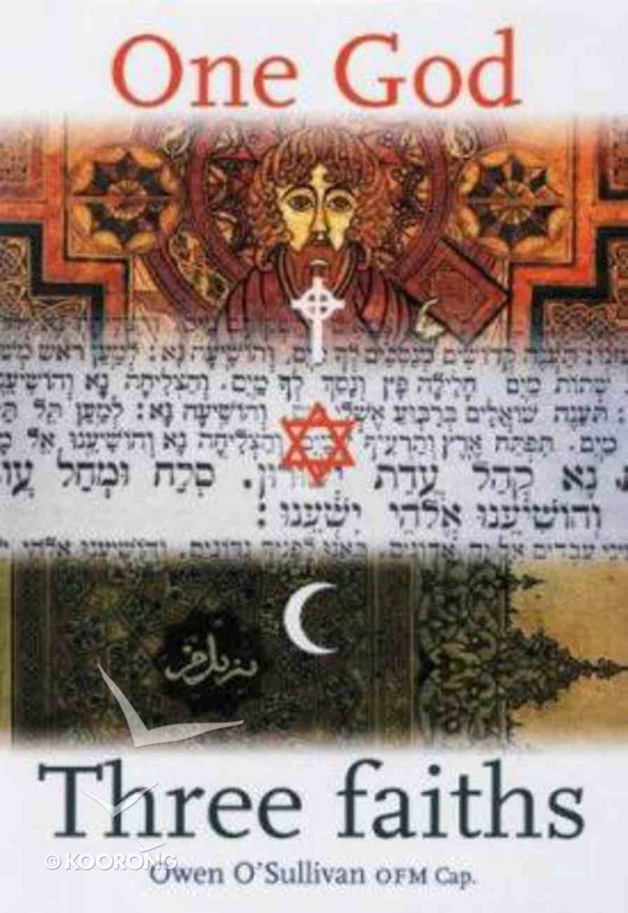 One God, Three Faiths Paperback