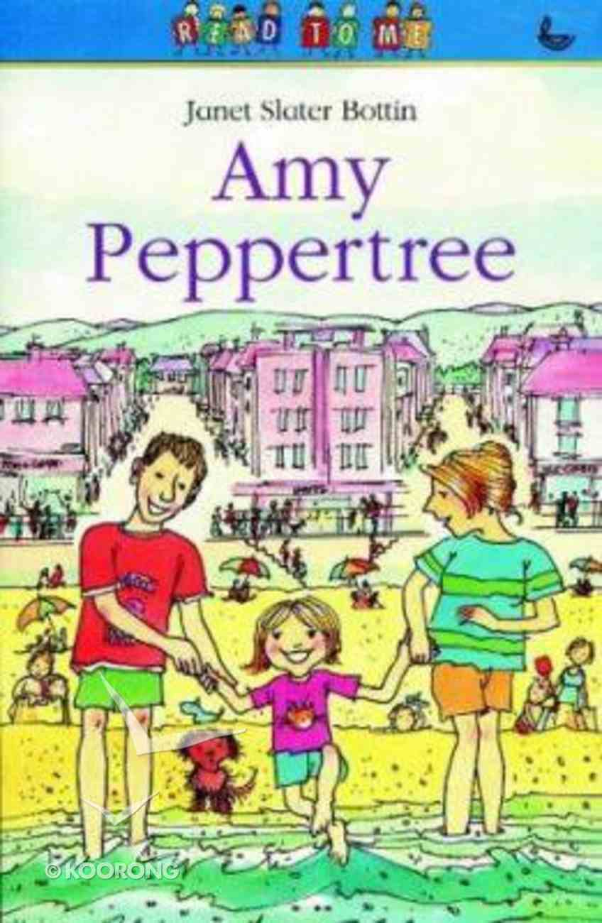 Amy Peppertree (Read To Me Series) Paperback