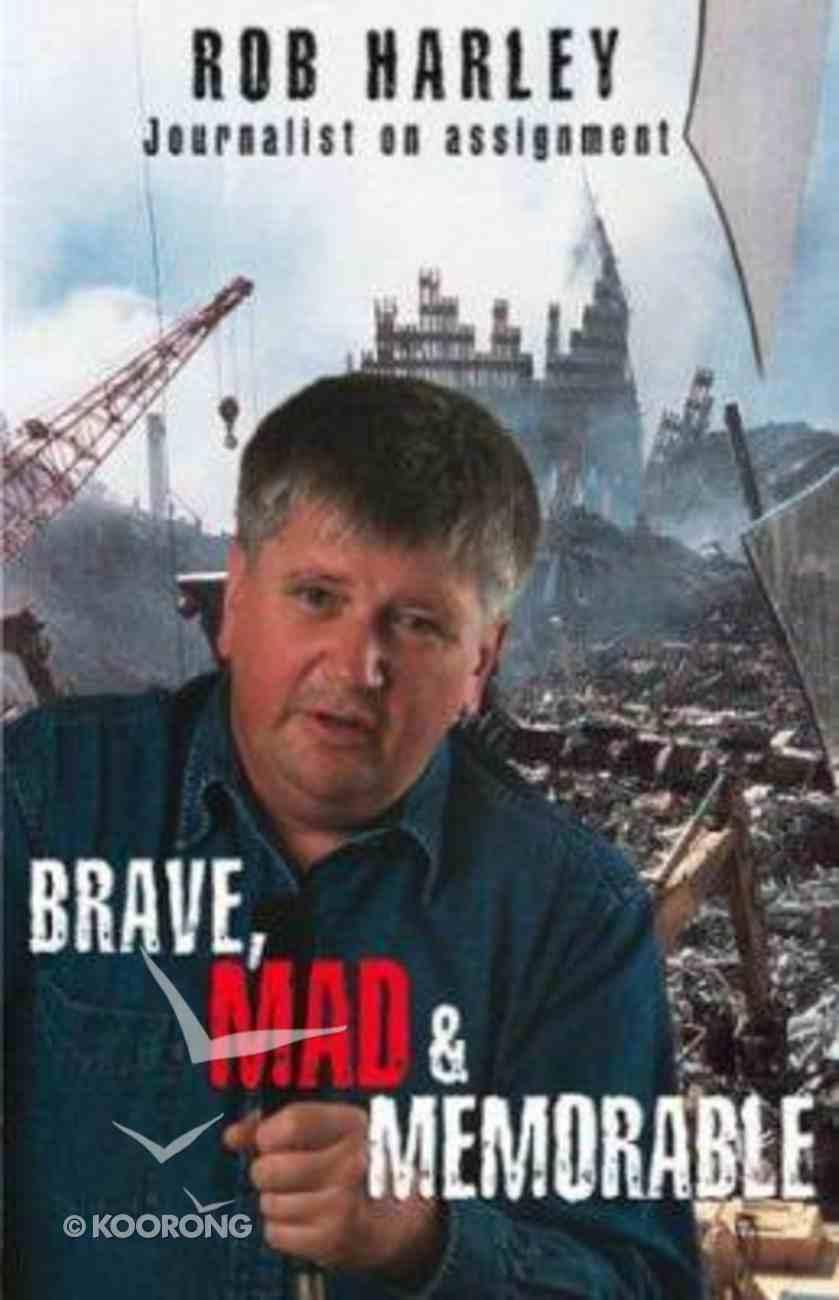 Brave, Mad & Memorable Paperback