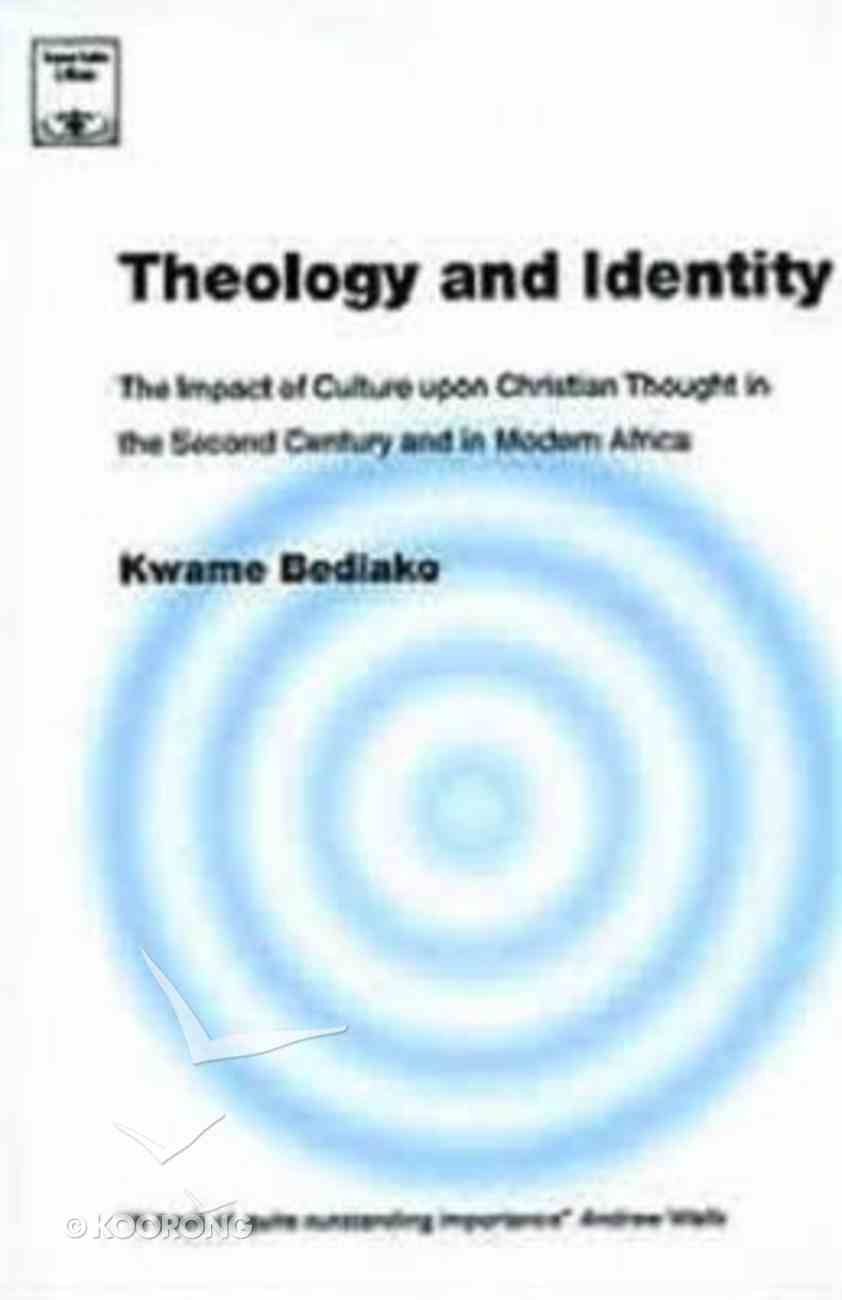 Theology and Identity (Regnum Studies In Mission Series) Paperback