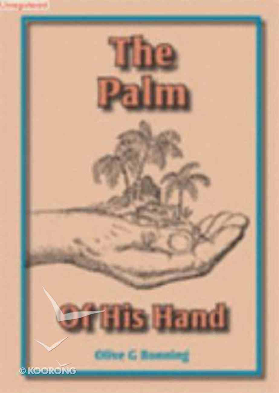 The Palm of His Hand Paperback