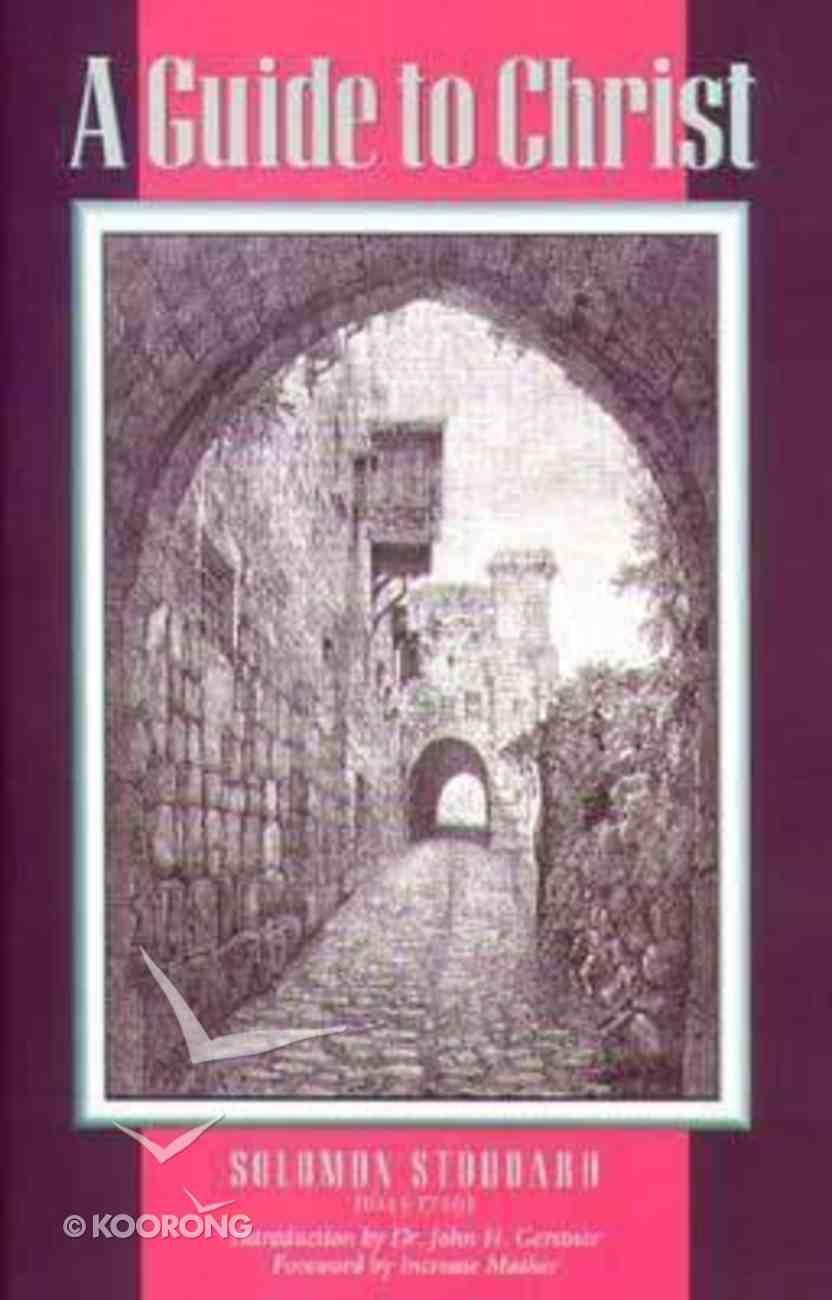 Guide to Christ Hardback