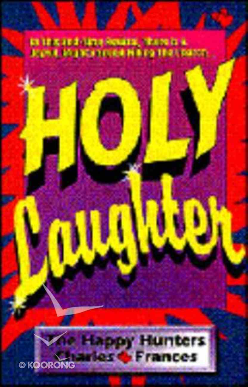 Holy Laughter Paperback