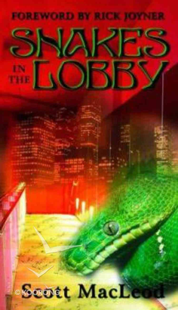 Snakes in the Lobby Paperback