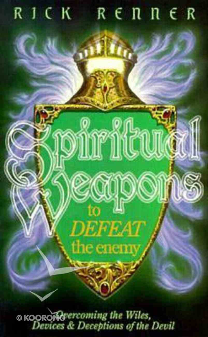 Spiritual Weapons to Defeat the Enemy Paperback