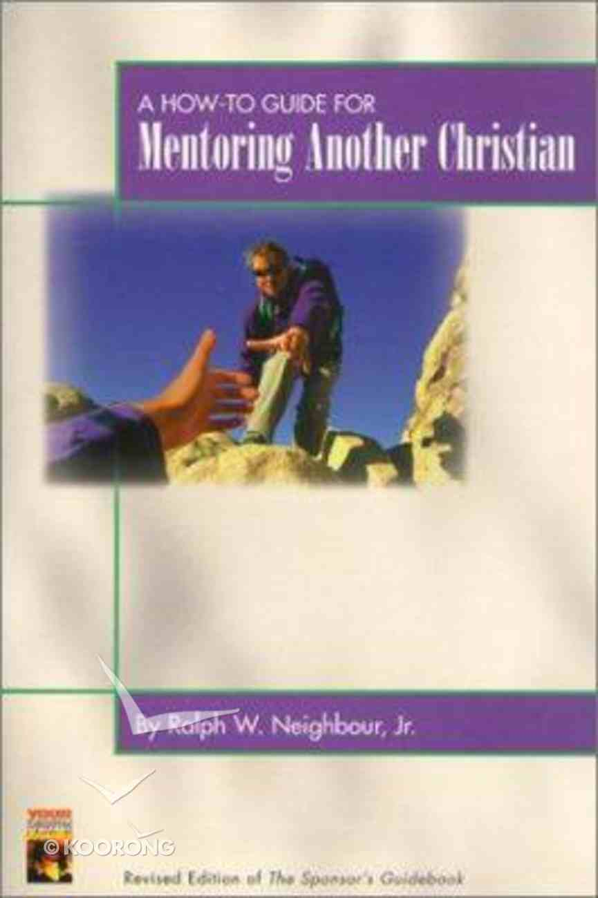 A How to Guide For Mentoring Another Christian Paperback