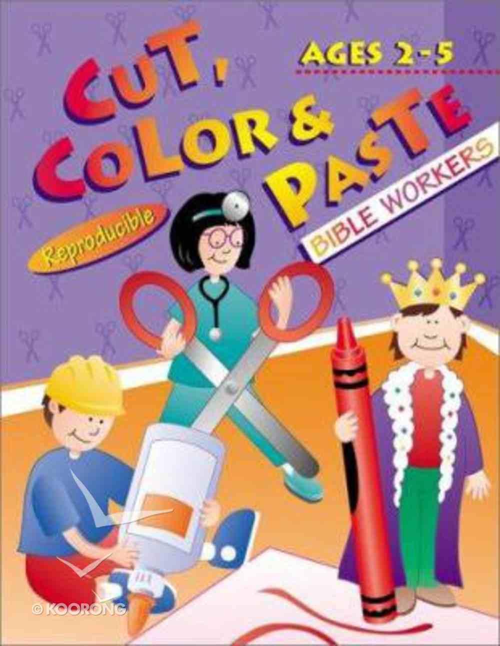 Cut, Color & Paste: Bible Workers (Reproducible) Paperback