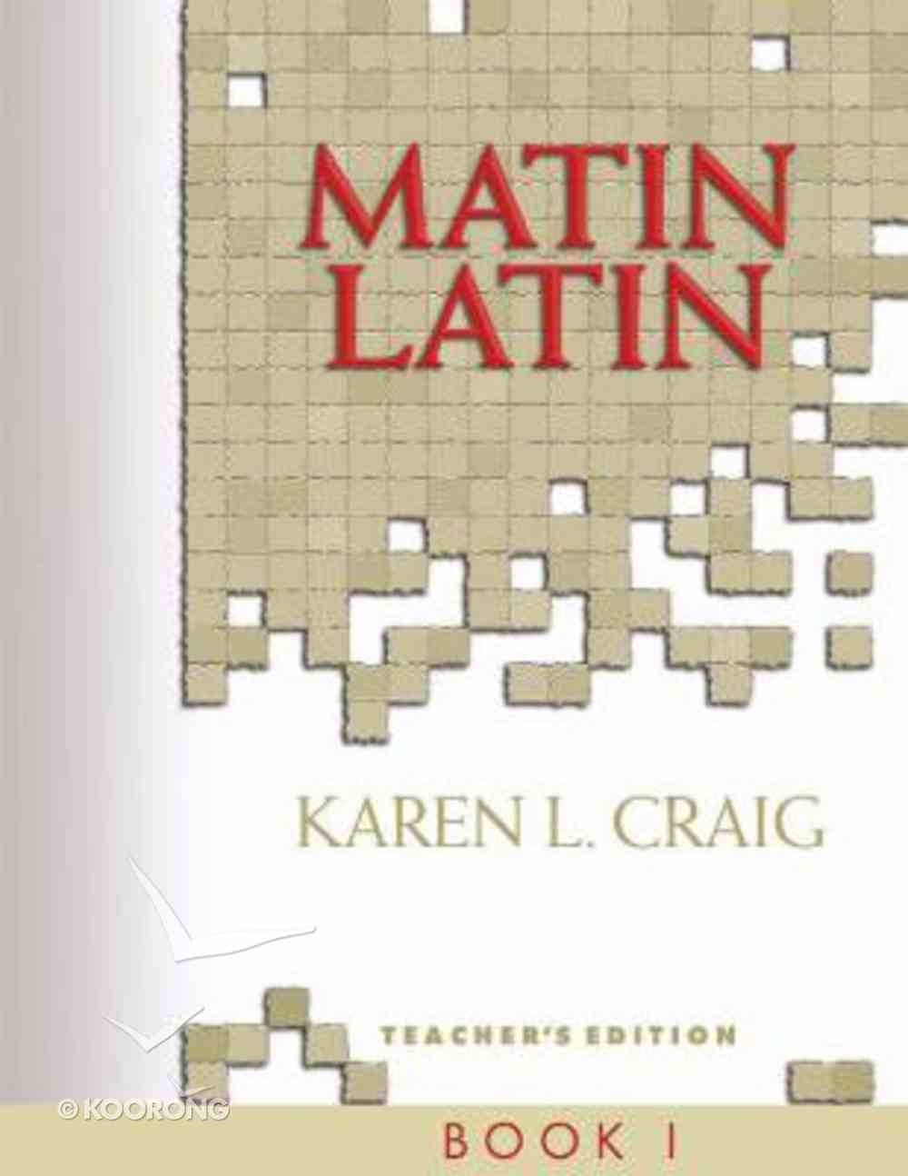 Teacher's Text (#01 in Matin Latin Series) Spiral