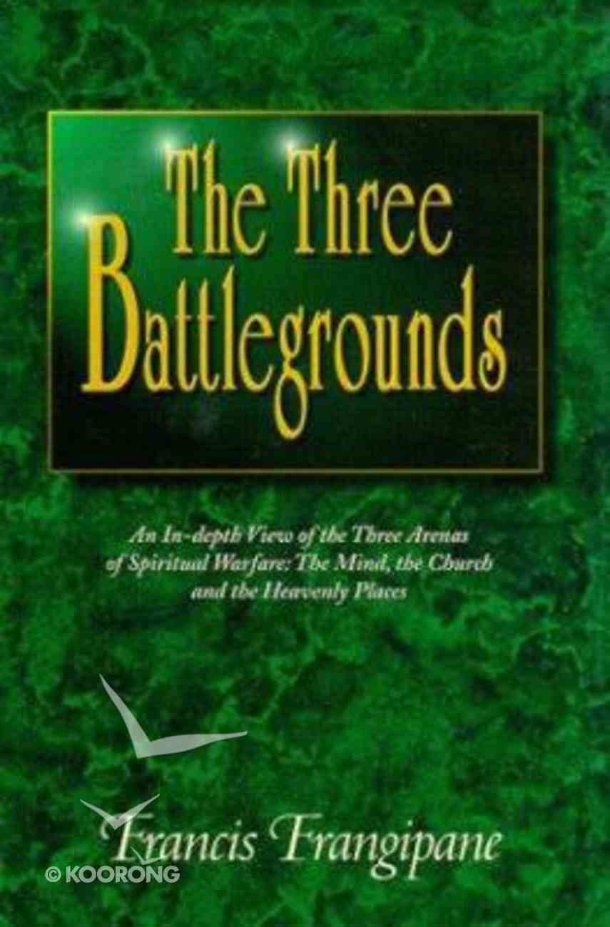 The Three Battlegrounds Hardback
