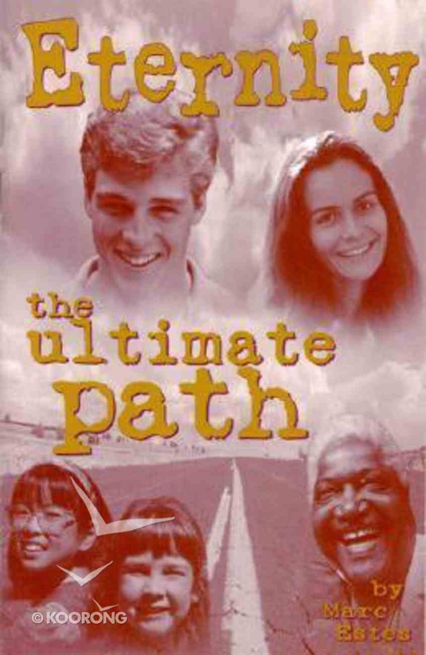 Eternity: The Ultimate Path (10 Pack) Booklet