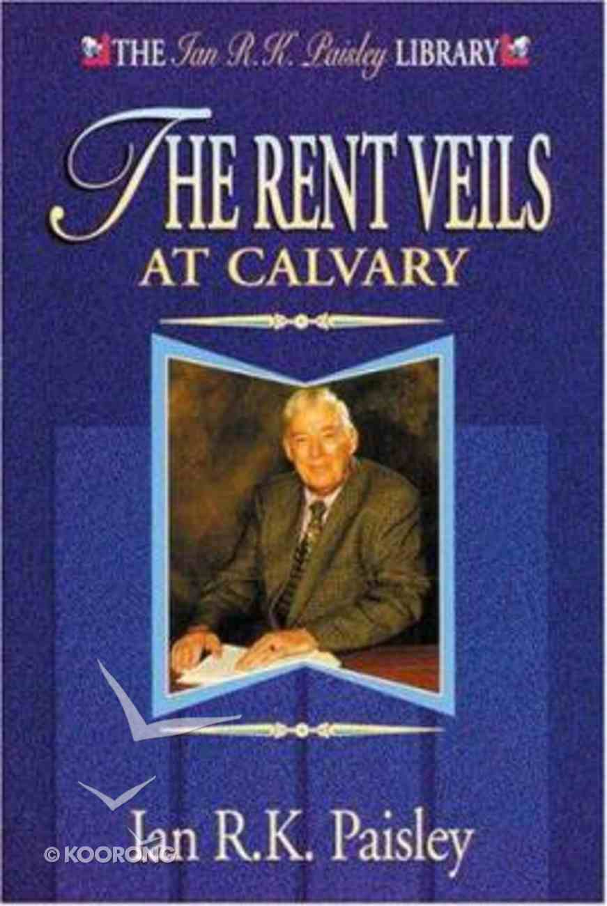 Paisley Library: The Rent Veils At Calvary Paperback