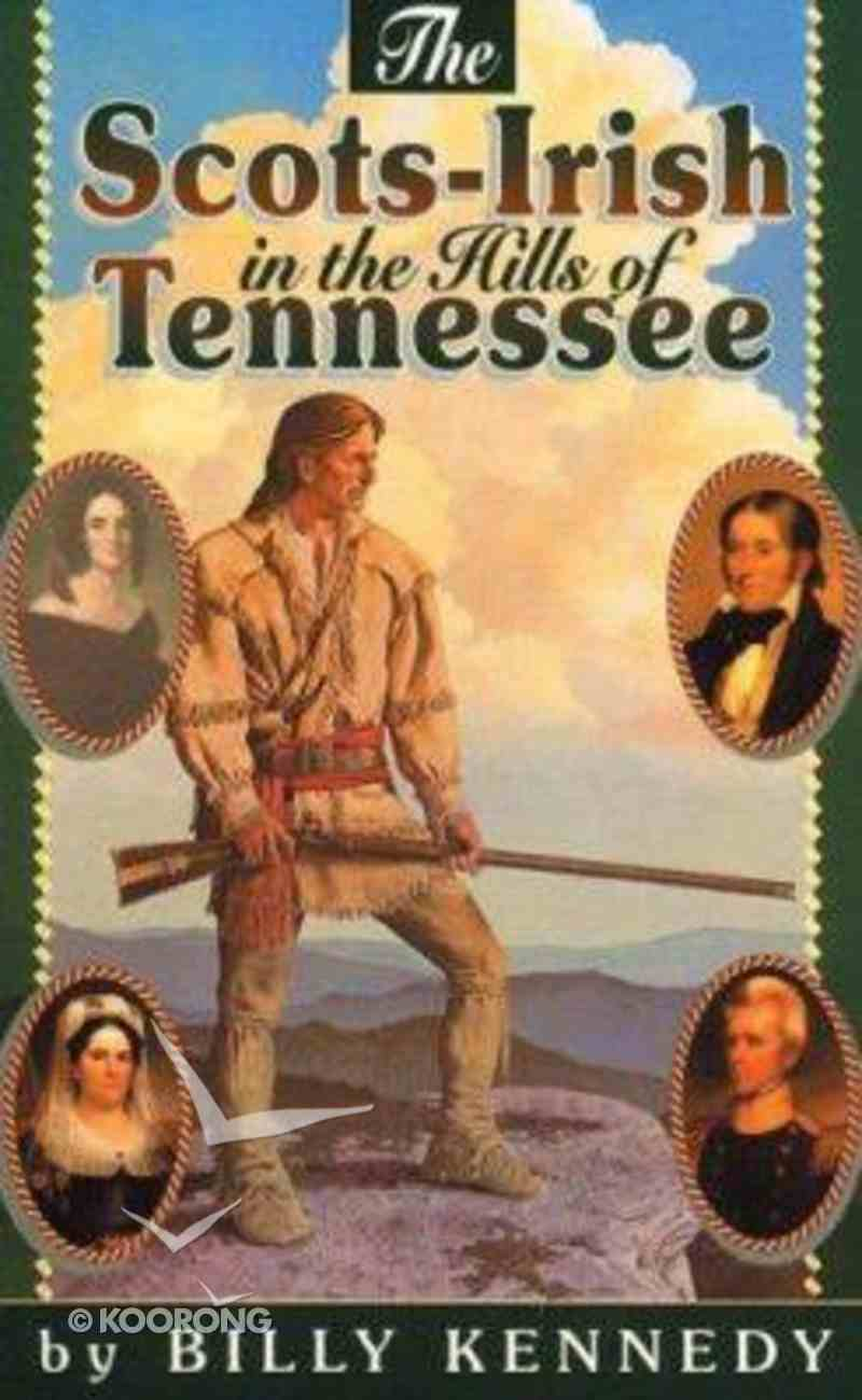 The Scots-Irish in the Hills of Tennessee Paperback