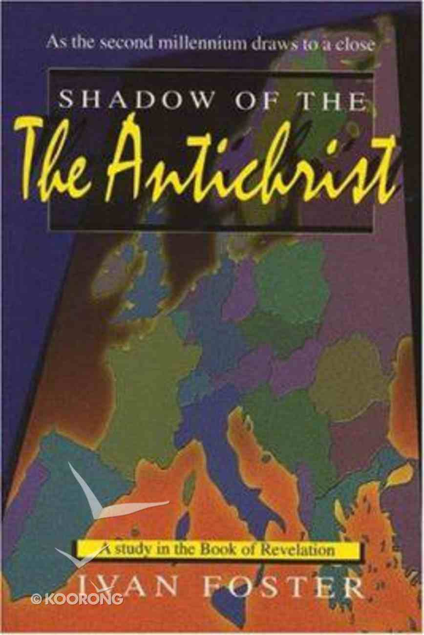 The Shadow of the Antichrist Paperback