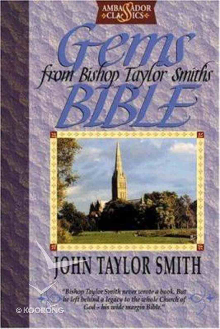 Gems From Bishop Taylor Smith's Bible Paperback