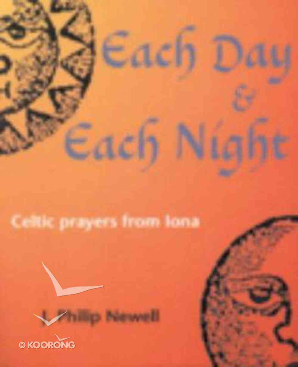 Each Day and Each Night Paperback