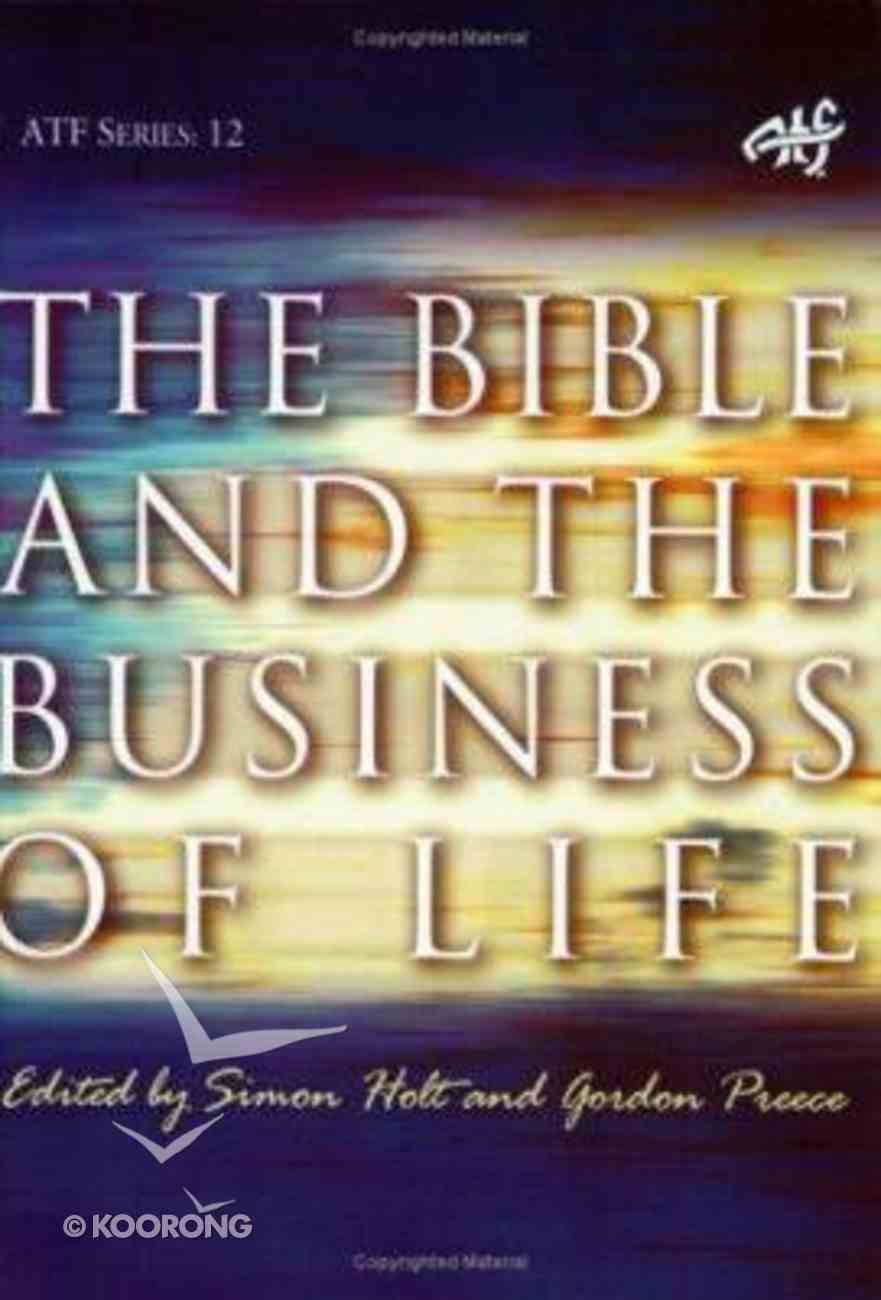 The Bible and the Business of Life Paperback