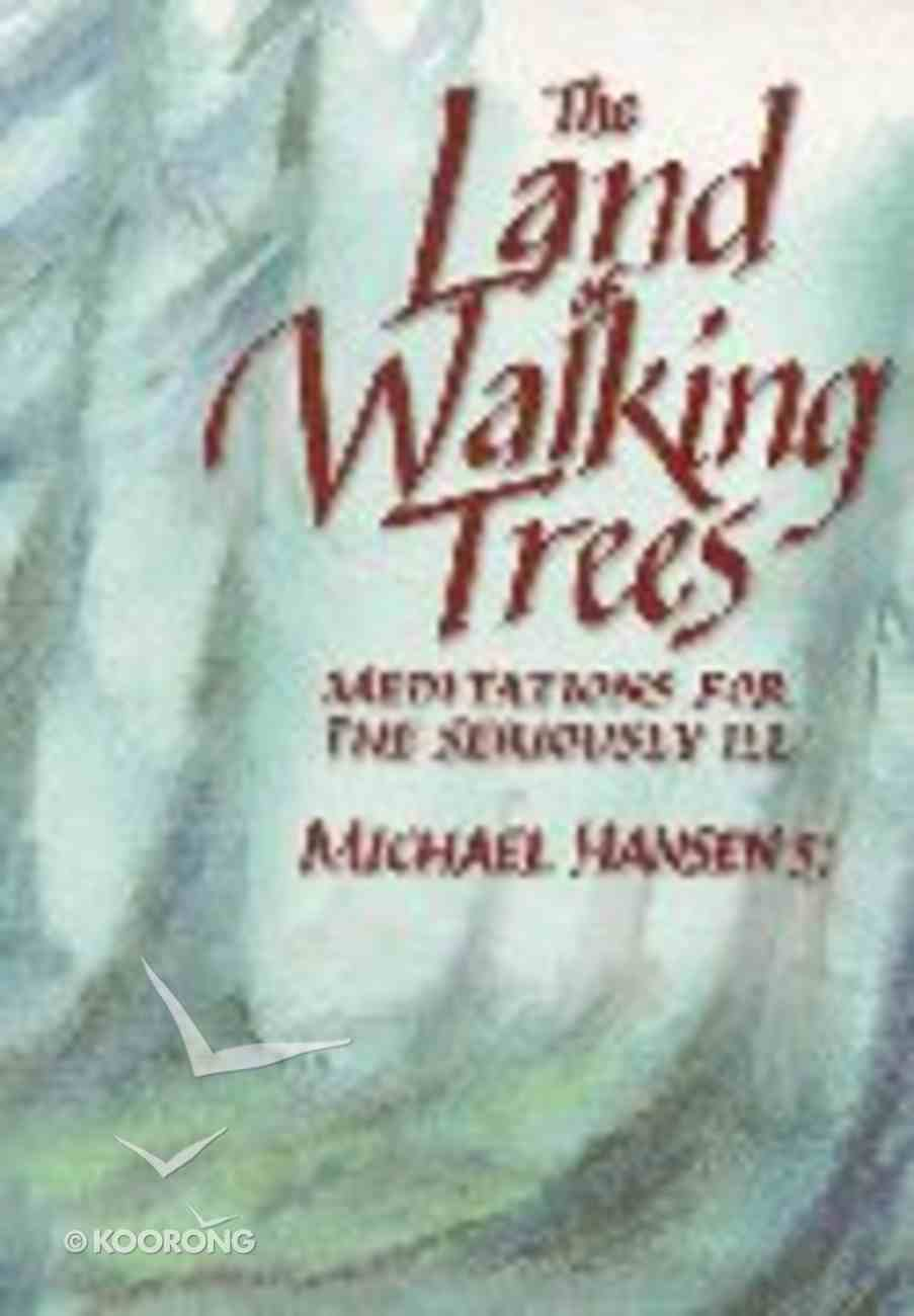 The Land of Walking Trees Paperback