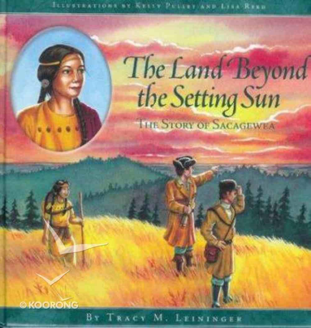 The Land Beyond the Setting Sun Hardback