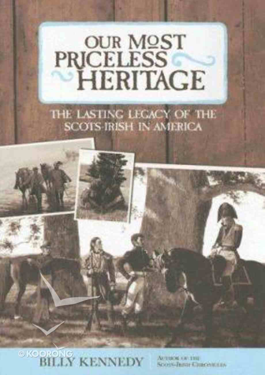 Our Most Priceless Heritage Paperback