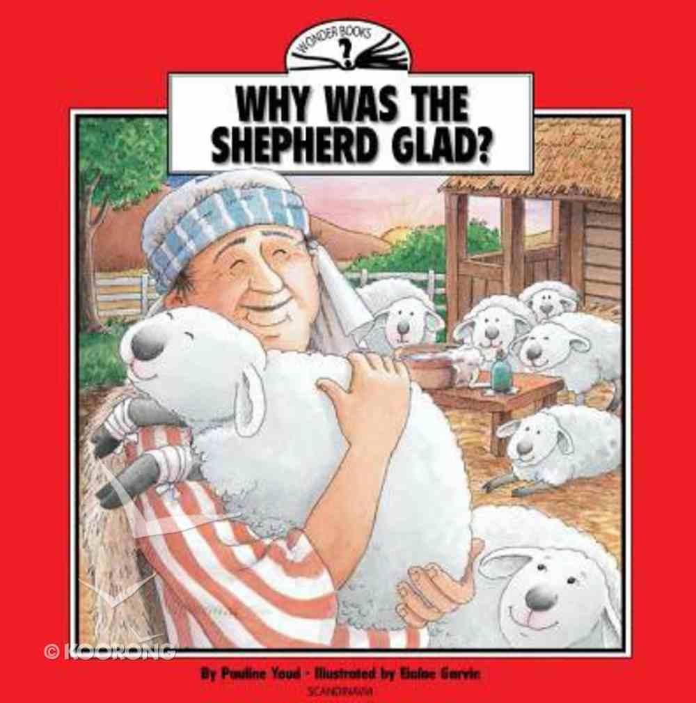 I Wonder Why Was the Shepherd Glad Paperback