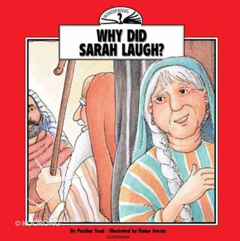I Wonder Why Did Sarah Laugh (I Wonder Series) Paperback
