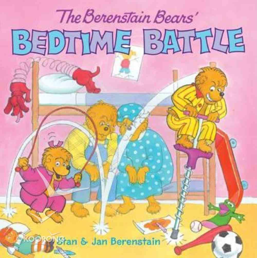 Bedtime Battle (The Berenstain Bears Series) Paperback