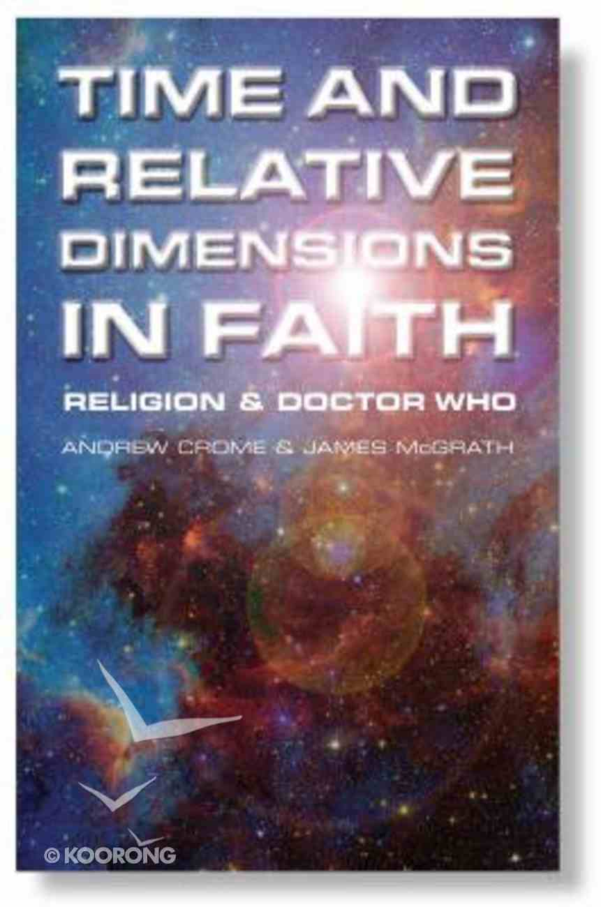 Time and Relative Dimensions in Faith Paperback