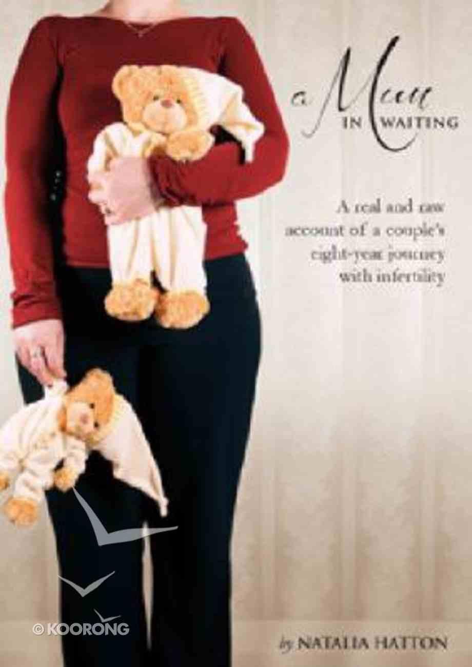 A Mum in Waiting Paperback