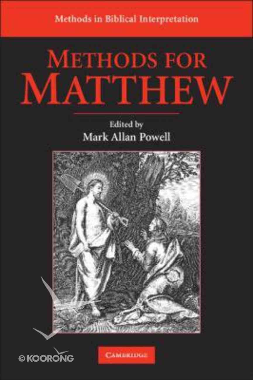 Methods For Matthew (Methods In Biblical Interpretation Series) Hardback