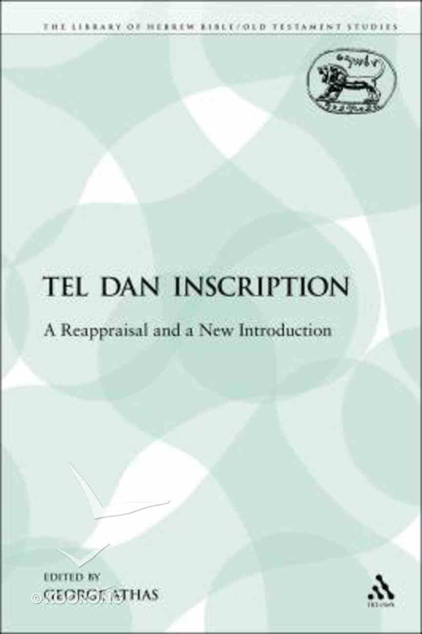 Tel Dan Inscription (Library Of Hebrew Bible/old Testament Studies Series) Paperback