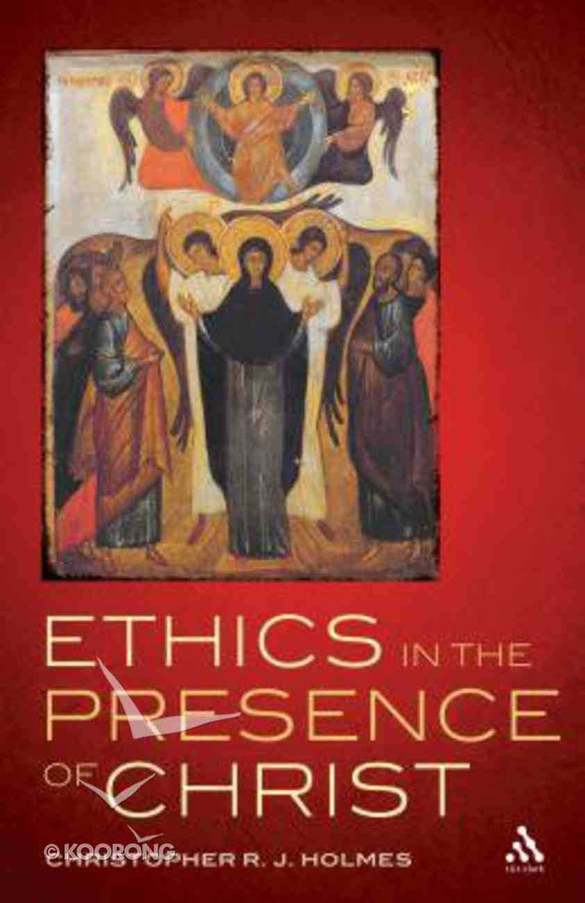 Ethics in the Presence of Christ Paperback
