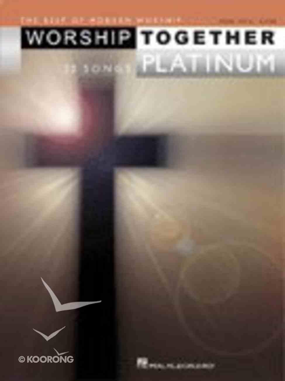 Worship Together Platinum Music Book Paperback