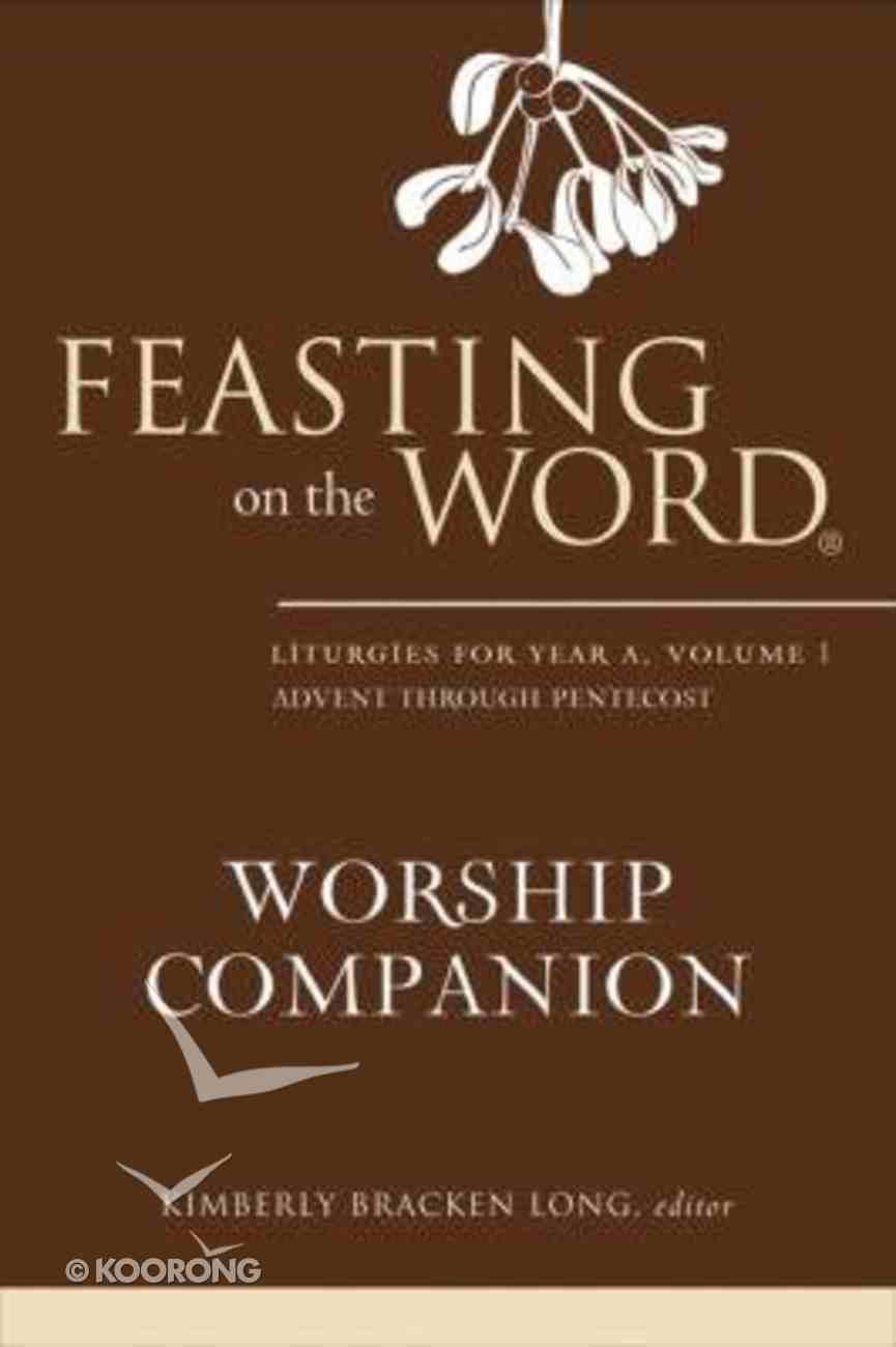 Feasting on the Word Worship Companion Hardback