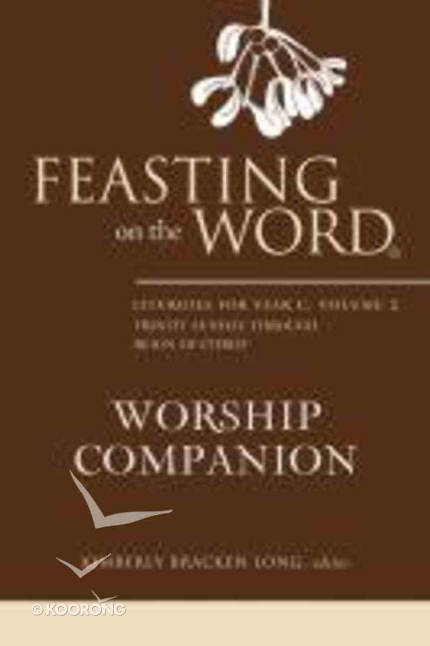 Feasting on the Word Worship Companion #02: Liturgies For Year C Hardback