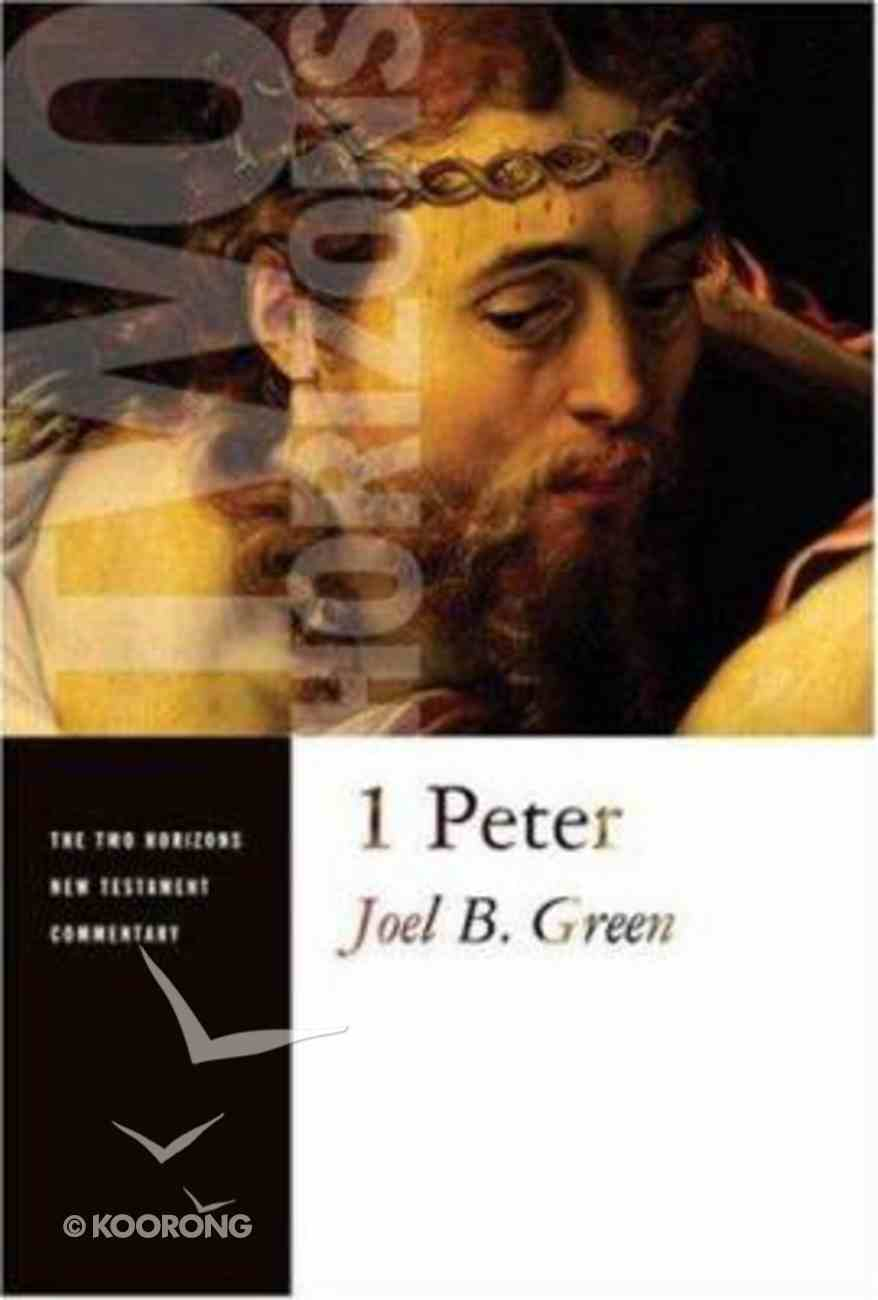 1 Peter (Two Horizons New Testament Commentary Series) Paperback