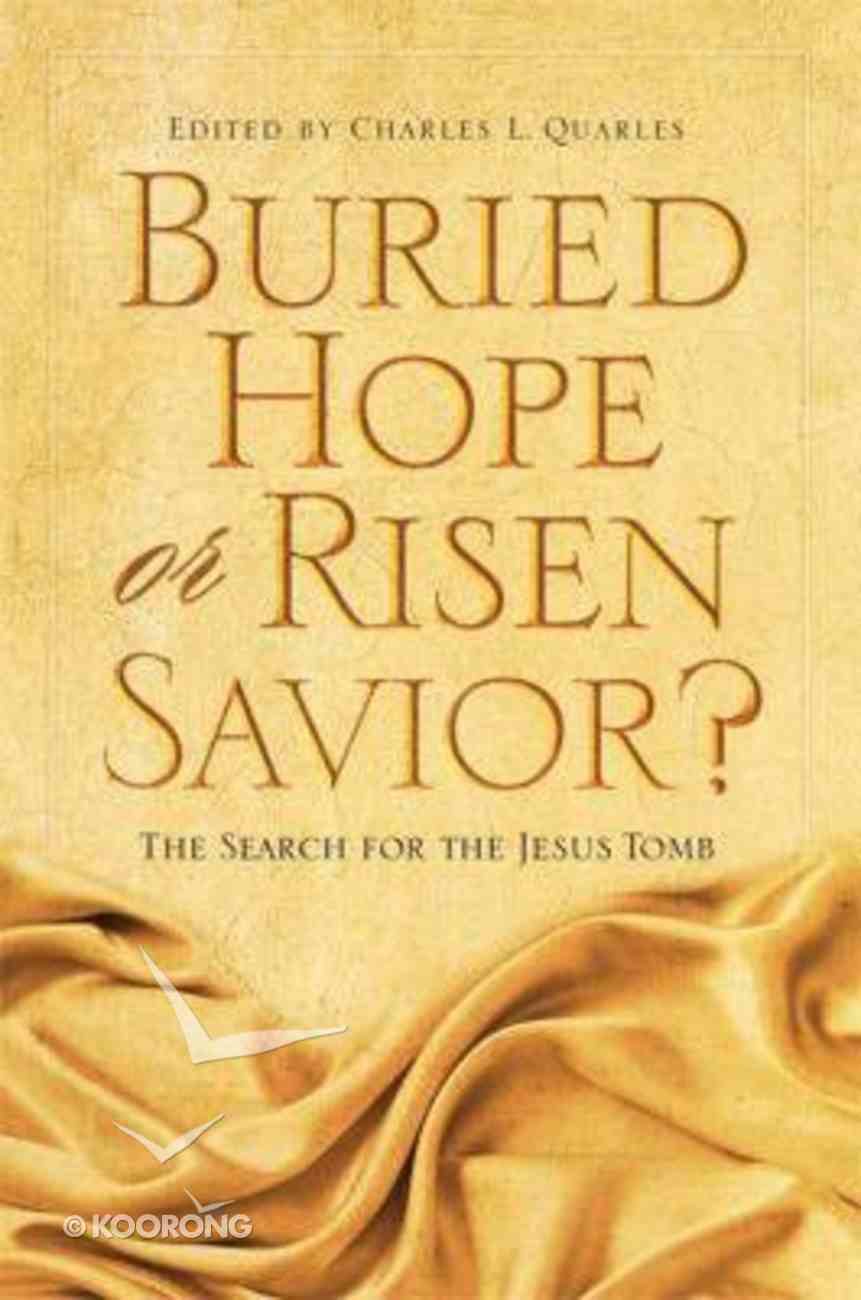 Buried Hope Or Risen Savior? Paperback