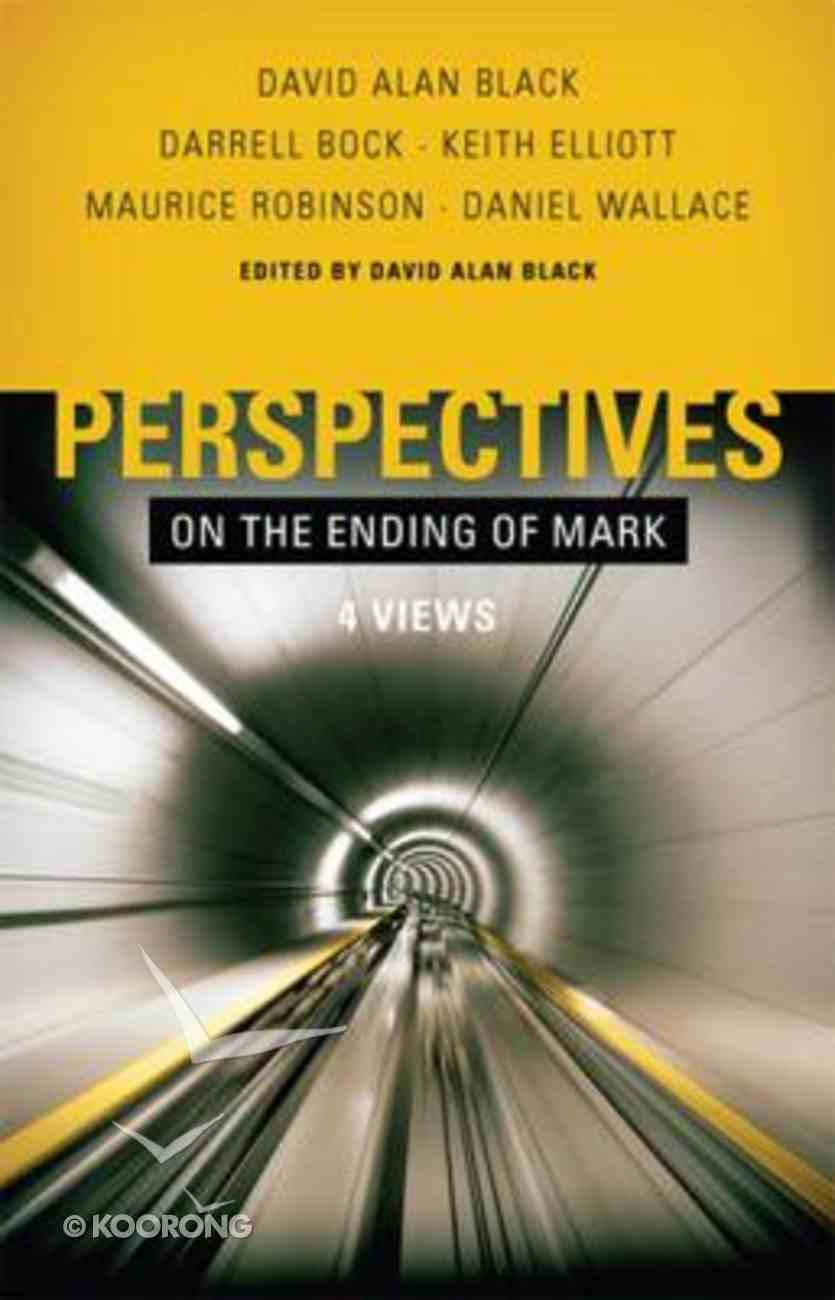 Perspectives on the Ending of Mark Paperback